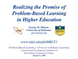 Realizing the Promise of  Problem-Based Learning in Higher Education