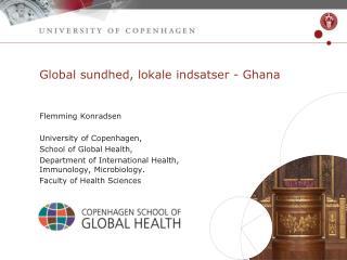 Global  sundhed ,  lokale indsatser - Ghana
