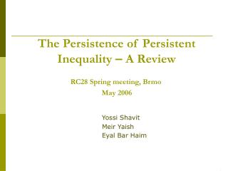 The Persistence of Persistent Inequality  –  A Review
