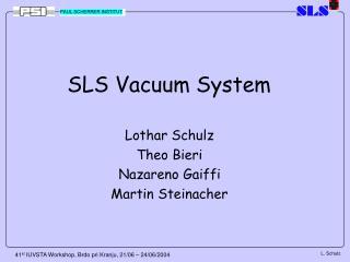 SLS Vacuum System