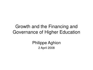 Growth and the Financing and Governance of Higher Education