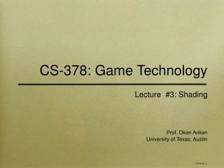 CS-378: Game Technology