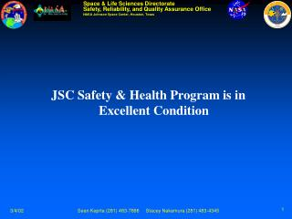 JSC Safety & Health Program is in Excellent Condition