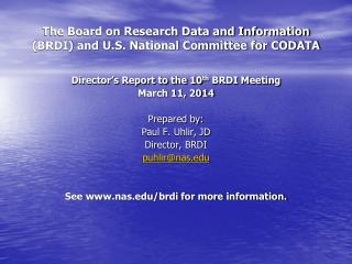 The Board on Research Data and Information (BRDI) and U.S. National Committee for CODATA