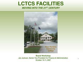 Board Workshop Jan Jackson, Senior Vice President for Finance & Administration October 10-11, 2007