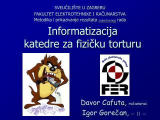 Informatizacija  katedre za fizičku torturu