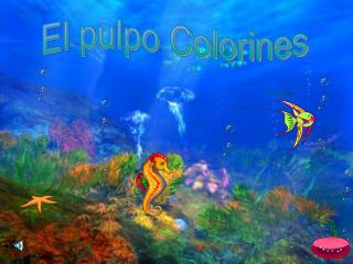 El pulpo Colorines