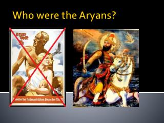 Who were the Aryans?