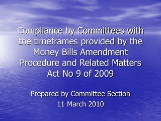Prepared by Committee Section 11 March 2010