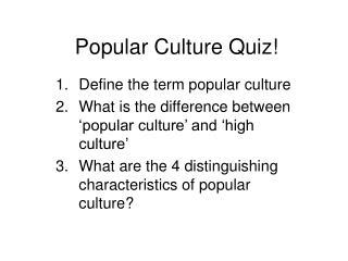 Popular Culture Quiz!