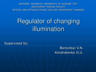 Regulator of changing illumination