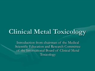 Clinical Metal Toxicology