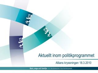 Aktuellt inom politikprogrammet