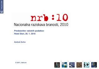 Predstavitev valutnih podatkov Hotel Slon, 26. 1. 2010