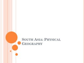South Asia: Physical Geography