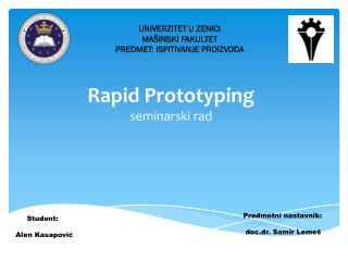 Rapid Prototyping seminarski rad