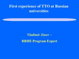 First experience of TTO at Russian universities