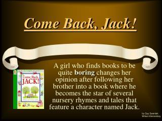 Come Back, Jack