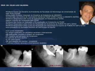 PROF. DR. CELSO LUIZ CALDEIRA