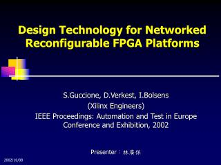 Design Technology for Networked Reconfigurable FPGA Platforms