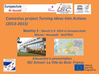 Comenius project  Turning Ideas Into Actions (2013-2015)