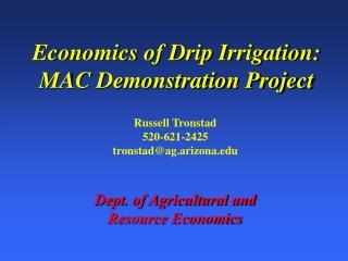 Economics of Drip Irrigation: MAC Demonstration Project