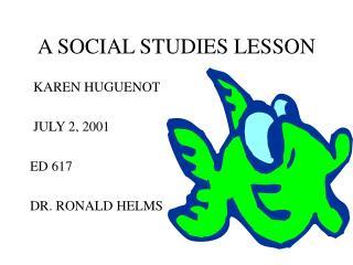 A SOCIAL STUDIES LESSON