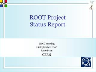 ROOT Project Status Report