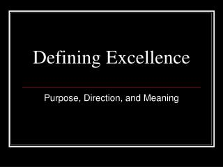Defining Excellence