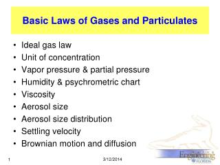 Basic Laws of Gases and Particulates