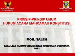 MOH. SALEH FAKULTAS HUKUM UNIVERSITAS NAROTAMA SURABAYA 2013