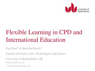 Flexible Learning in CPD and International Education