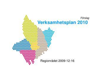Förslag Verksamhetsplan 2010