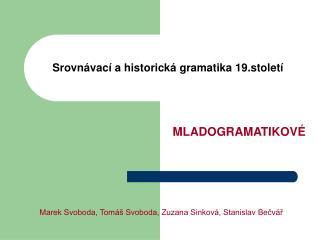 Srovnávací a historická gramatika 19.století