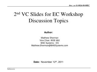 2 nd  VC Slides for EC Workshop  Discussion Topics