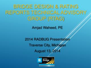 BRIDGE DESIGN & RATING REPORTS TECHNICAL ADVISORY GROUP (RTAG)