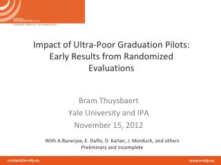 Impact of Ultra-Poor Graduation Pilots: Early Results from Randomized Evaluations