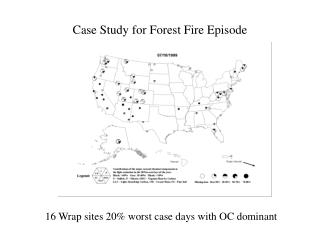 Case Study for Forest Fire Episode