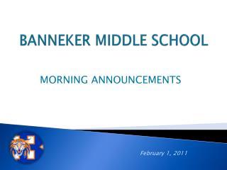 BANNEKER MIDDLE SCHOOL