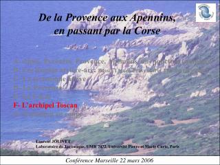 De la Provence aux Apennins, en passant par la Corse