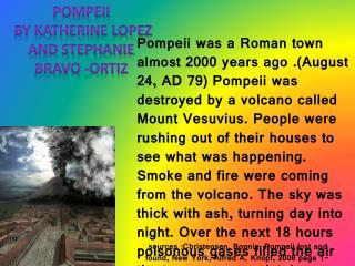 Pompeii  By Katherine Lopez     and Stephanie bravo -Ortiz