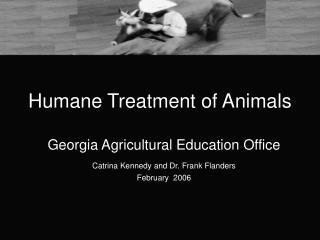 Humane Treatment of Animals