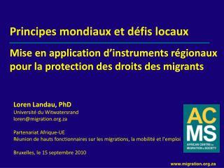 Principes mondiaux et défis locaux