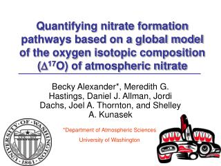 *Department of Atmospheric Sciences University of Washington