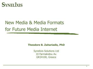 New Media & Media Formats  for Future Media Internet
