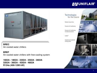 BREC  Air-cooled  water  chillers BREF  Air-cooled water chillers with free-cooling system