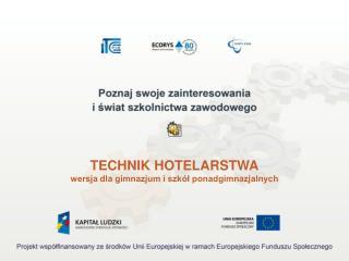TECHNIK HOTELARSTWA wersja dla gimnazjum i szkół ponadgimnazjalnych