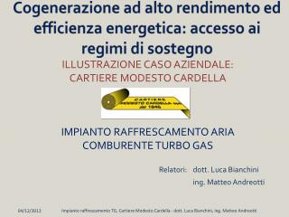 Cogenerazione ad alto rendimento ed efficienza energetica: accesso ai regimi di sostegno