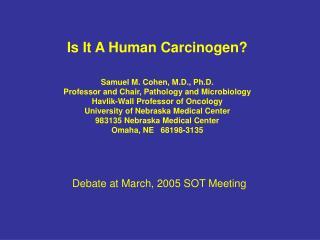Is It A Human Carcinogen?
