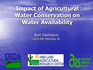 Impact of Agricultural Water Conservation on Water Availability